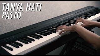 Download Mp3 Tanya Hati - Pasto Piano Cover