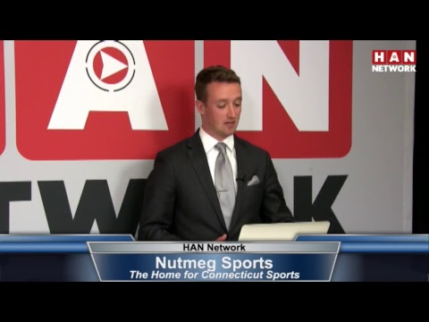 Nutmeg Sports: HAN Connecticut Sports Talk 5.25.17