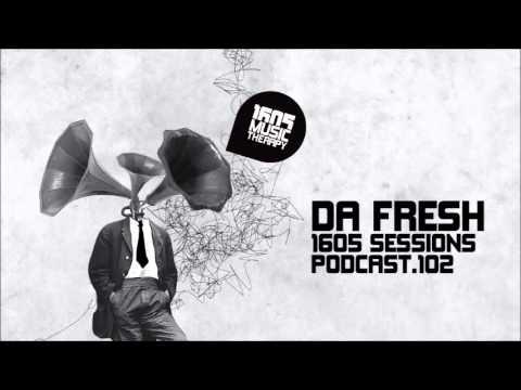 1605 Podcast 102 with Da Fresh
