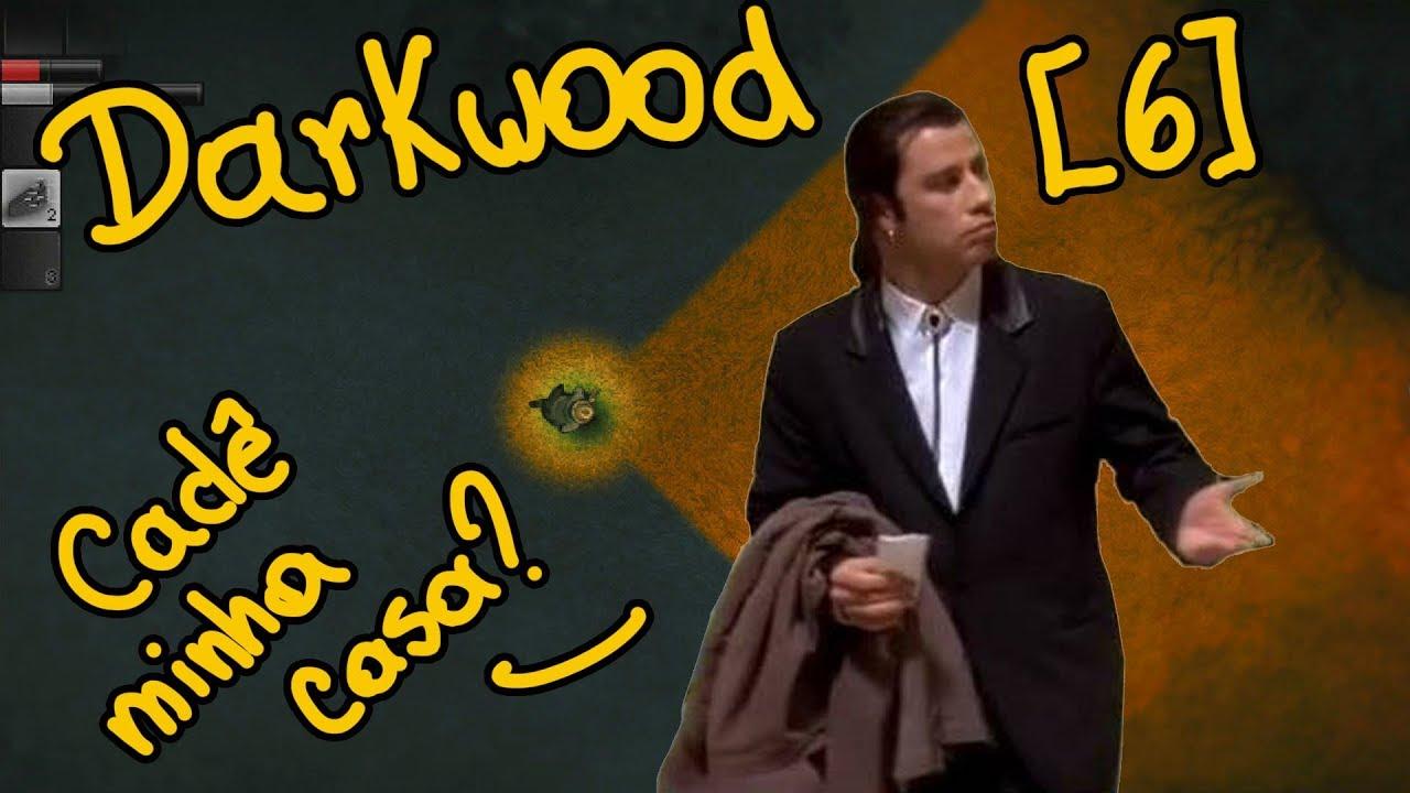 Cadê minha casa? T.T - Ep.6 - Darkwood (Gameplay)