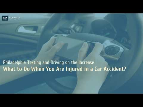 Philadelphia Texting and Driving on the Increase: What to Do When You Are Injured in a Car Accident?