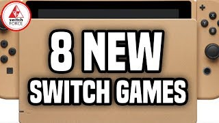 8 Exciting New Switch Games JUST ANNOUNCED!