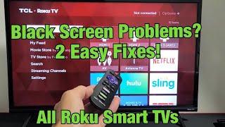ALL ROKU TVs: Black Screen or Flickering Black Screen? FIXED! (2 Solutions)