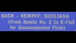 Bach / Kempff / Dinu Lipatti, 1950: Siciliana (From Flute Sonata No. 2 in E flat)