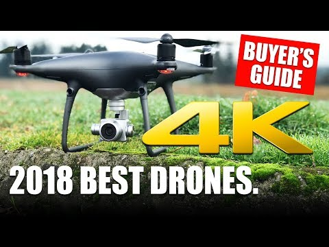 2018 BEST DRONES - BUYER'S GUIDE