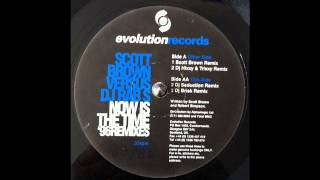 "Scott Brown vs DJ Rab S- ""Now is the Time"" (DJ Seduction remix"