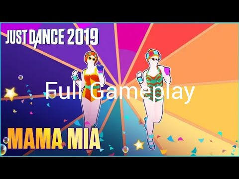 Just Dance 2019 Mama Mia Full Gameplay Mayra Verónica READ DESCRIPTION