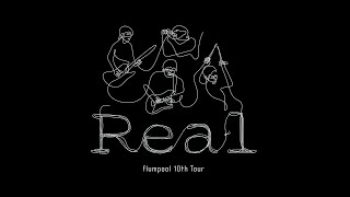 flumpool 10th Tour「Real」 Digest