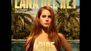 Lana Del Rey - Ride (Instrumental)