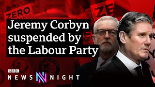 Labour and anti-Semitism: Will Corbyn's suspension reignite the party's civil war? - BBC Newsnight