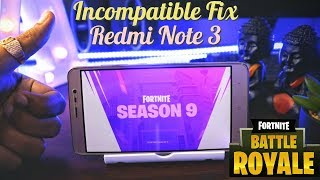 How to Play Fortnite Season 9 on Incompatible Android Devices Without Root | Redmi Note 3 Install