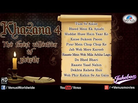 Khazana 4 - The Finest Collection Of Ghazals (Audio Jukebox)