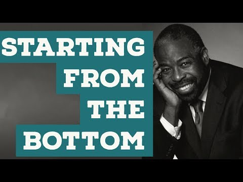 ► STARTING FROM THE BOTTOM - Les Brown Motivational Video