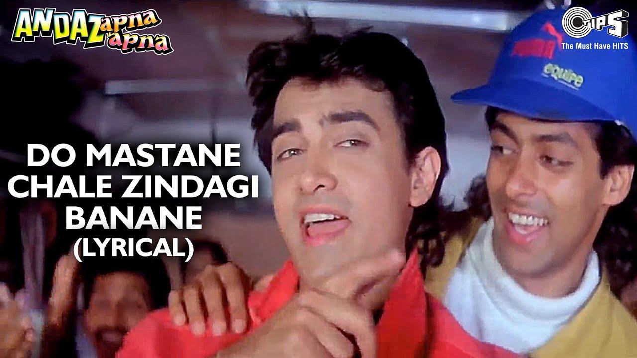 Do Mastane Chale Zindagi Banane (Lyrical) Salman Khan | Aamir Khan | Andaz Apna Apna | 90's Song
