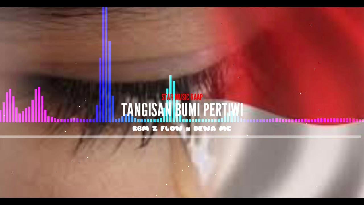 HIP-HOP INDONESIA TANGISAN BUMI PERTIWI - Rbm Z Flow x Dewa MC ( OM ) Lagu Terbaru 2020.
