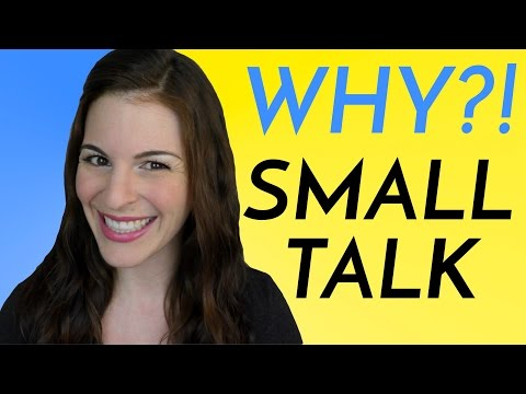 Why So Much Small Talk in the USA?