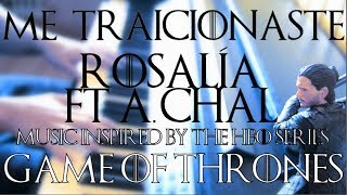 Rosalía ft. A. CHAL - Me traicionaste (For The Throne HBO Piano Cover) + CHORDS/LYRICS