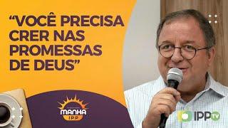 Meditando nas Promessas de Deus   Manhã IPP   Rev. Arival Dias Casimiro   IPP TV