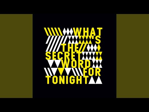 What's The Secret Word Tonight