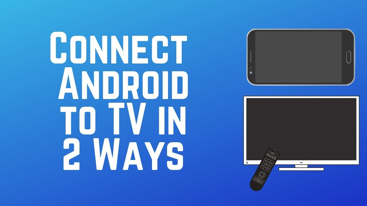 67f5e334c45 How to Connect Your Android Smart Phone to a TV in 2 Easy Ways - YouTube