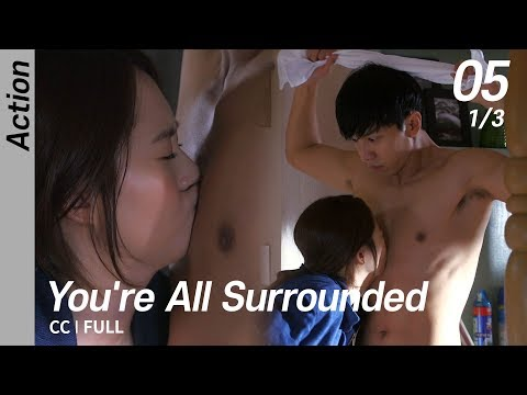 [CC/FULL] You're All Surrounded EP05 (1/3) | 너희들은포위됐다