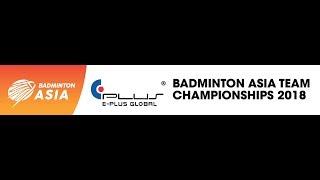 E Plus Badminton Asia Team Championships 2018  - (Men's Team Semi Finals) Indonesia Vs  Korea