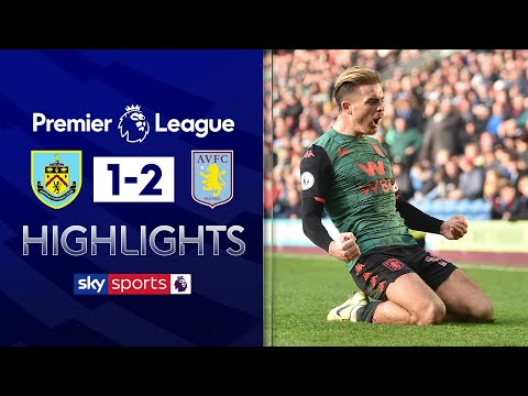 Grealish power strike seals win for Villa | Burnley 1-2 Aston Villa | Premier League Highlights