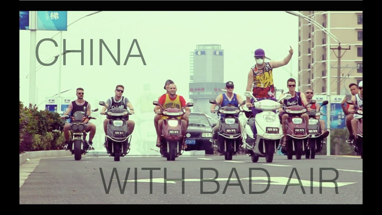 China with Bad Air (Music Video)