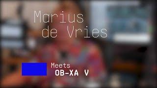 Marius de Vries   Meets OB-Xa V