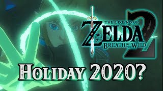 Breath of the Wild 2 - Holiday 2020 Release Date?!