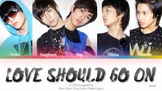 SHINee (샤이니) Love Should Go On (사.계.한) Color Coded Lyrics (H…