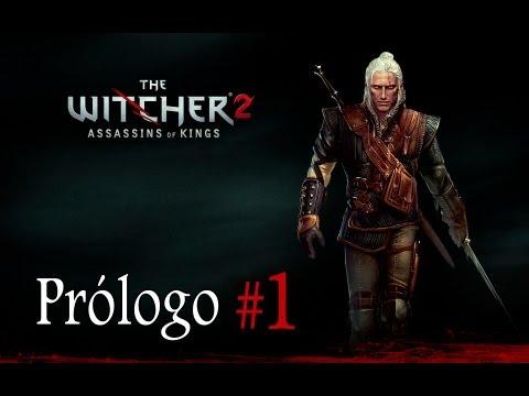 "The Witcher 2 | Let's Play en Español | Capitulo 1 ""Prólogo"""