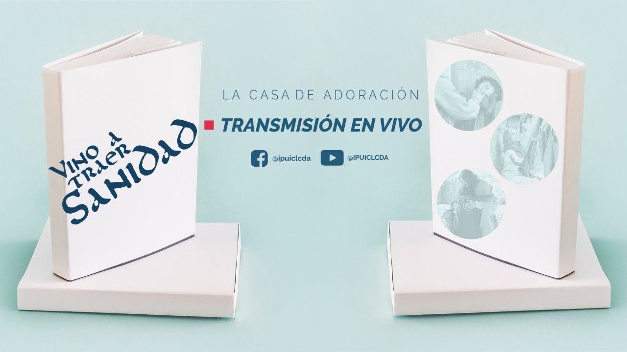 Vino a Traer Sanidad | Heriberto Ruiz | Julio 02 del 2020