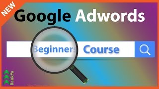 Google Adwords Tutorials for Beginners - Lesson 1