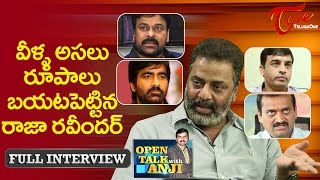 Actor Raja Ravindra Exclusive Interview Open Talk with Anji 04 Telugu Interviews