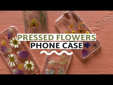 DIY Pressed Flower Phone Cases (4 Ways!) - YouTube