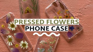 DIY Pressed Flower Phone Cases (4 Ways!)