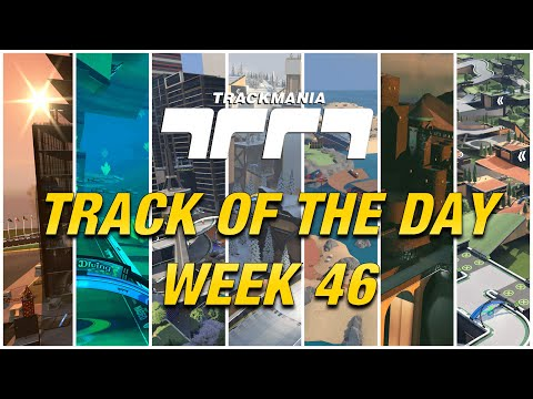 Trackmania Track Of The Day Maps - Week 46 |