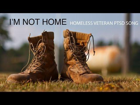Homeless Veteran PTSD Song - 'I'm Not Home' (Official Lyric Video)