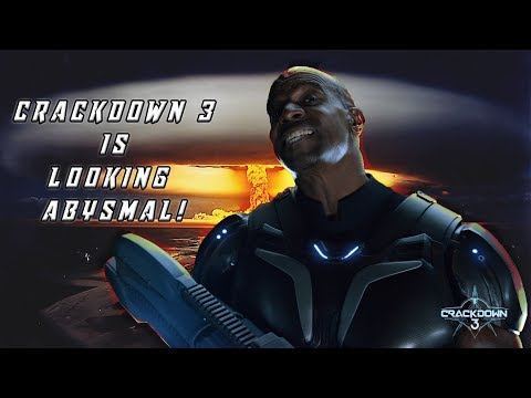 Crackdown 3 Looks To Be Yet Another Disappointment!! - My Thoughts