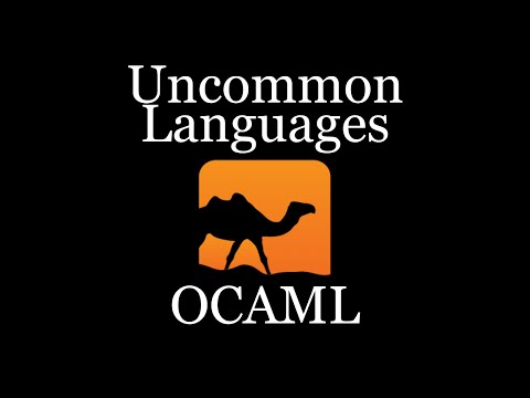 Uncommon Languages: OCaml