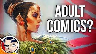 Should DC or Marvel Make Adult Comics? - RnBe