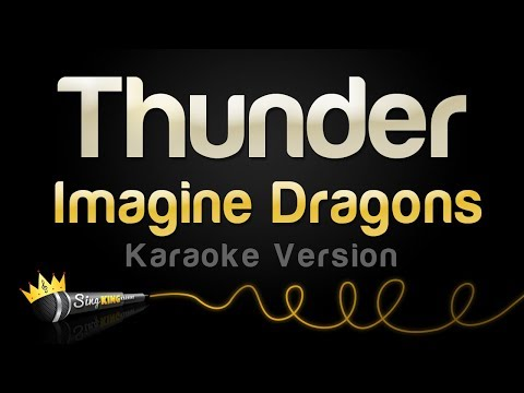 Imagine Dragons - Thunder Karaoke