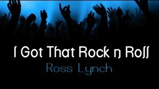 Austin & Ally - I Got That Rock n Roll (Lyrics)