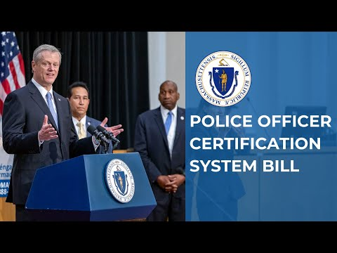 Baker-Polito Administration Files Bill To Implement Police Officer Certification System