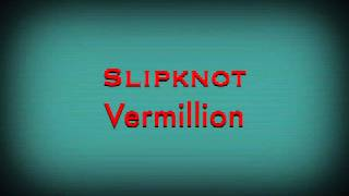 """""""Vermilion (Terry Date Mix)"""" (Sped Up)"""