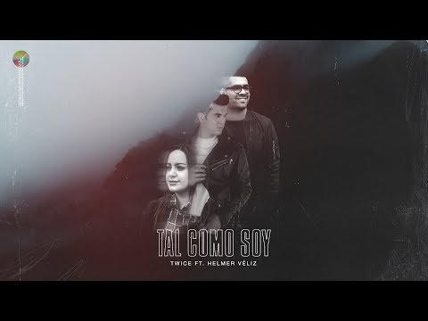 TWICE MÚSICA feat. Helmer Véliz - Tal Como Soy (Hillsong United - As You Find Me en español)