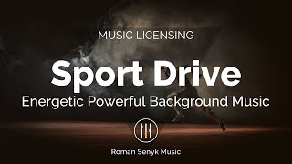 Sport Drive - Royalty Free/Music Licensing