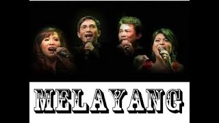 Lirik Lagu Elfa's Singer - Melayang