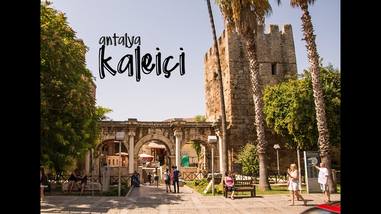 Antalya Kaleiçi (Old Town) / TURKEY - YouTube